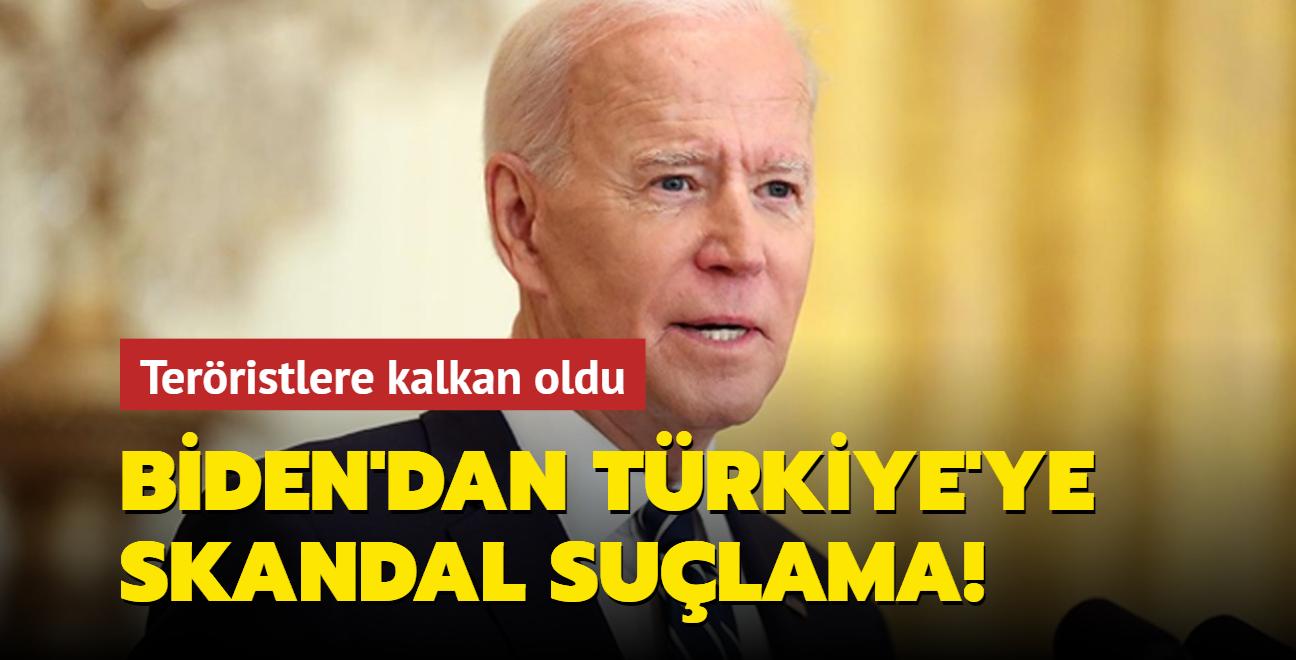 Biden'dan Türkiye'ye skandal suçlama! Teröristlere kalkan oldu