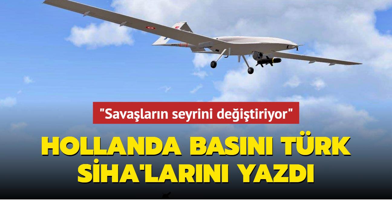 Hollanda basını Türk SİHA'larını yazdı: Savaşların seyrini değiştiriyor