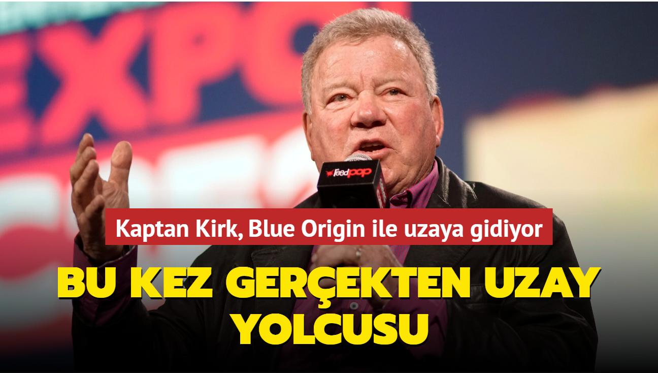 Kaptan Kirk, Blue Origin'in ikinci turistik uzay seyahatinde uzaya gidiyor