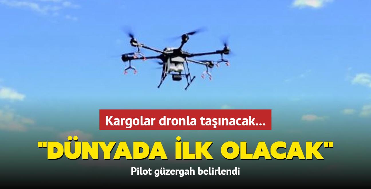Kargolar dronla taşınacak: Dünyada ilk olacak
