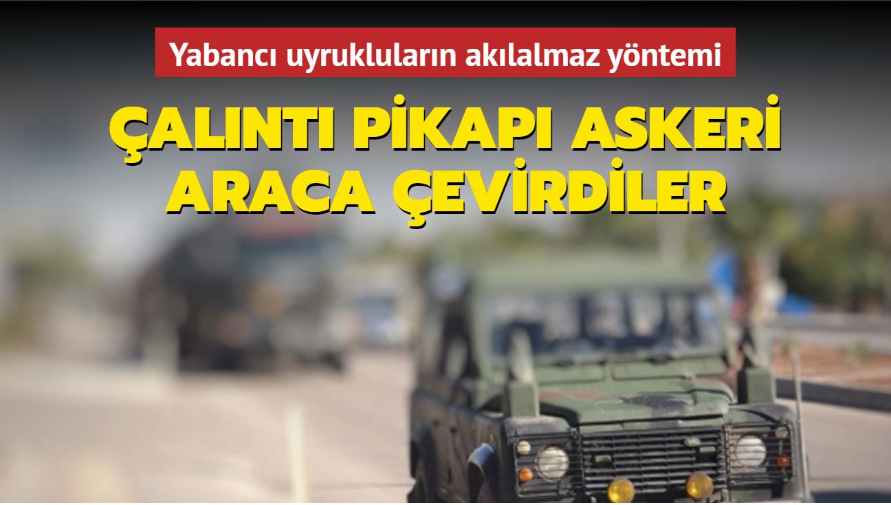 Kilis'te çalıntı pikapı askeri araca çeviren yabancı uyruklular yakalandı