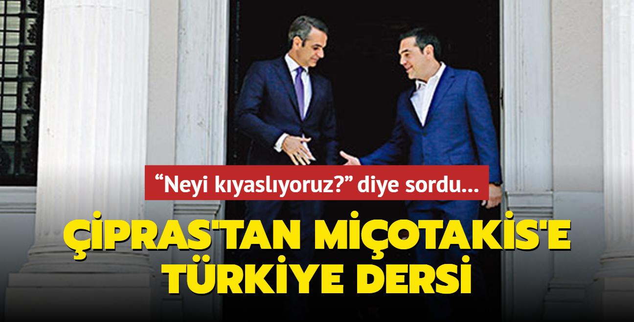 """""""Neyi kıyaslıyoruz"""""""" diye sordu... Çipras'tan Miçotakis'e Türkiye dersi"""