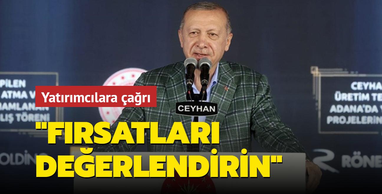 Başkan Erdoğan'dan yatırımcılara çağrı: Türkiye'ye güvenen pişman olmaz