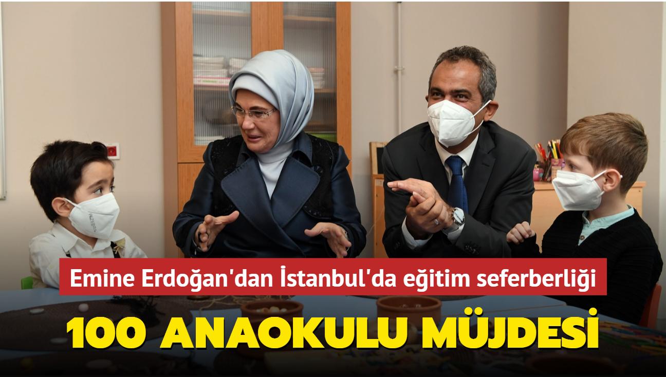 Emine Erdoğan'dan İstanbul'da eğitim seferberliği: 100 anaokulu müjdesi verdi