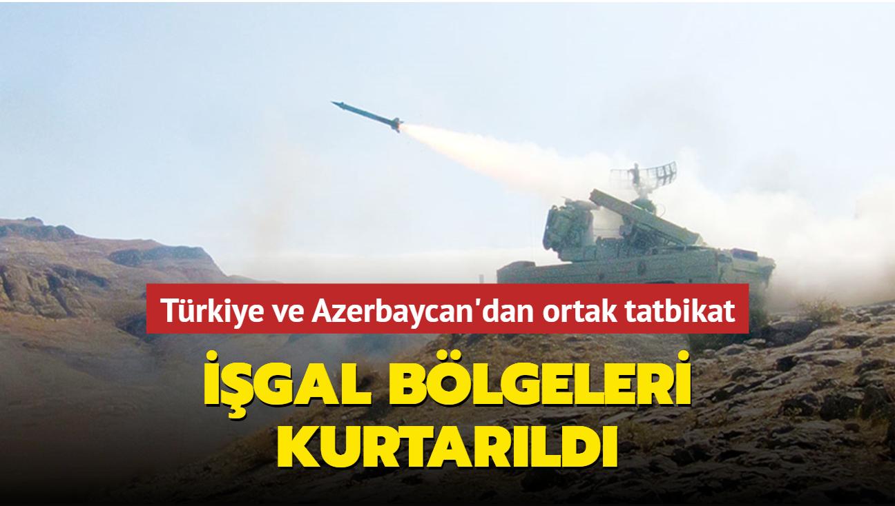 Türkiye ve Azerbaycan'dan ortak tatbikat... İşgal bölgeleri kurtarıldı