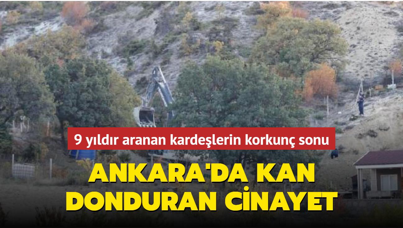 Ankara'da kan donduran cinayet: 9 yıldır aranan kardeşlerin kemik parçaları bulundu