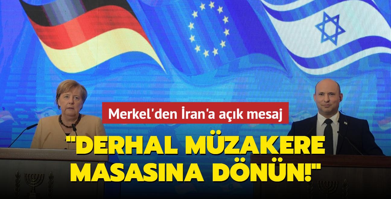 Merkel'den İran'a açık mesaj: Derhal müzakere masasına dönün!