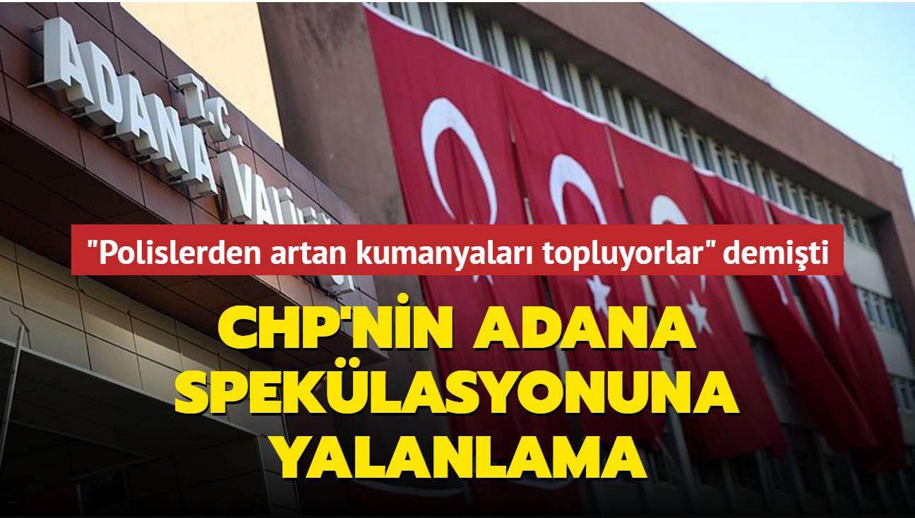 CHP'nin Adana spekülasyonuna Valilikten açıklama