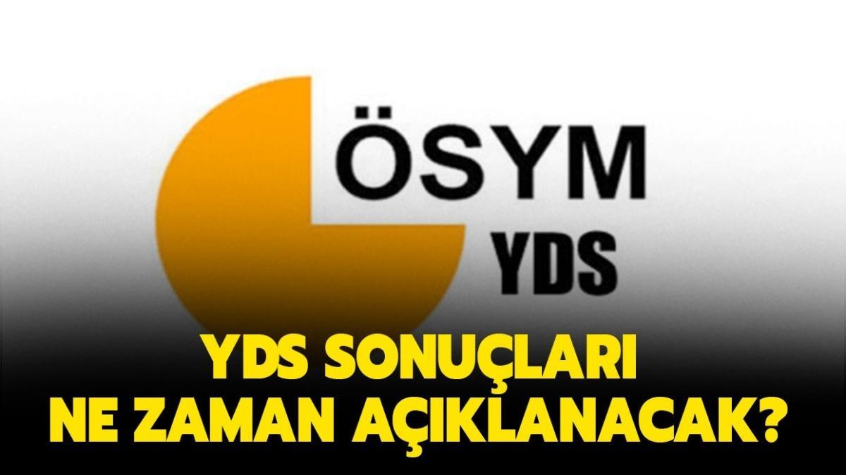 """YDS sonuçları açıklandı mı, ne zaman açıklanır"""" 2021 ÖSYM YDS/2 sonuç tarihi belli mi"""""""
