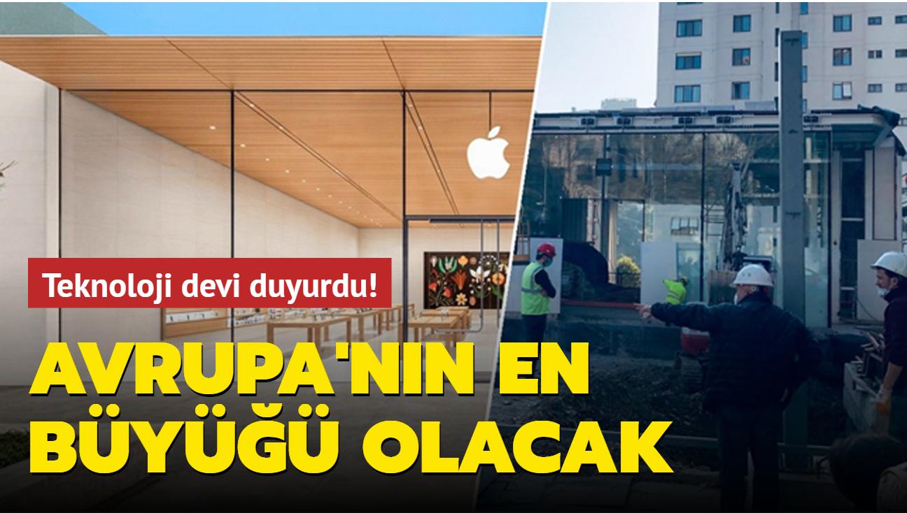 Apple, Avrupa'daki en büyük mağazasını İstanbul'da açacağını duyurdu