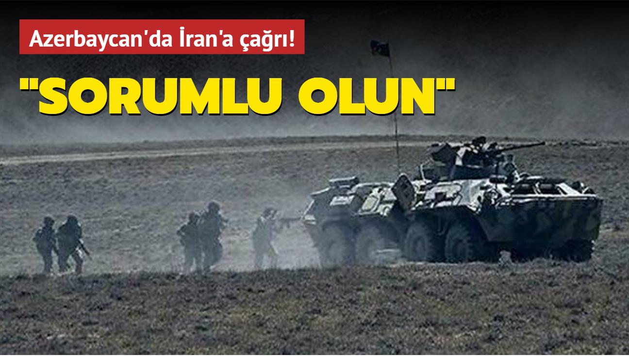 Azerbaycan'da İran'a çağrı: Sorumlu olun