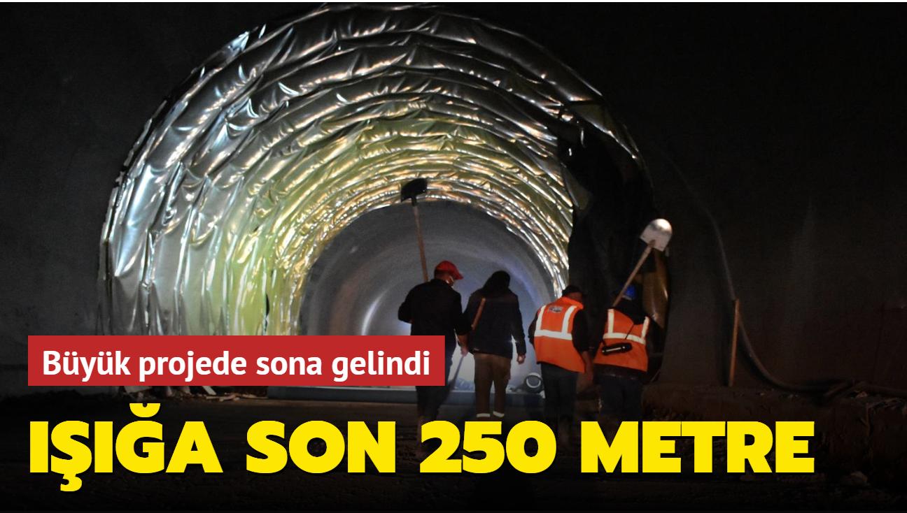 Büyük projede sona gelindi... Işığa son 250 metre