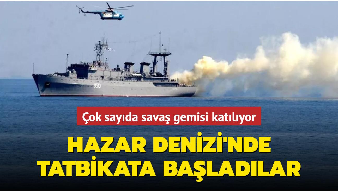 Çok sayıda savaş gemisi katılıyor... Hazar Denizi'nde tatbikata başladılar