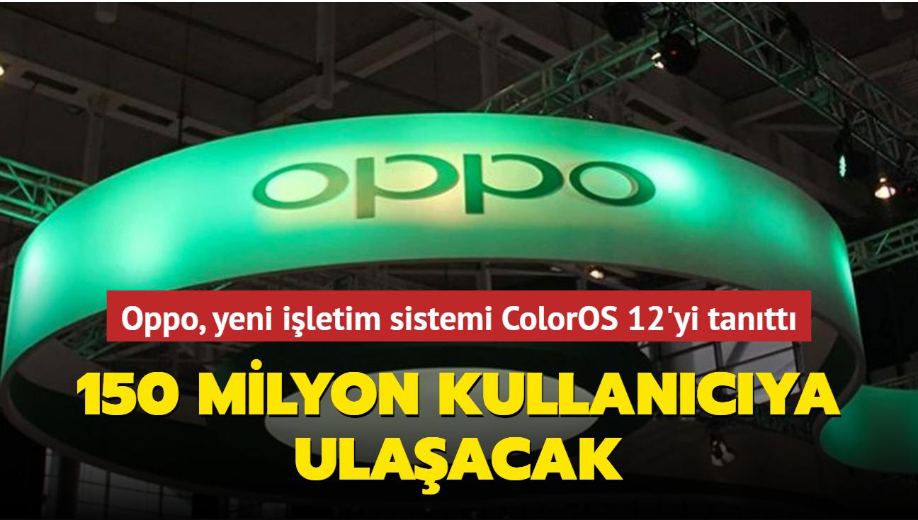 Oppo, ColorOS 12 işletim sistemi sürümünü tanıttı