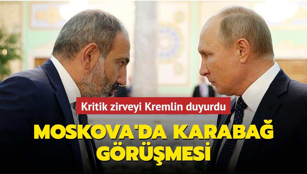 Paşinyan ve Putin Moskova'da Karabağ'ı görüşecek