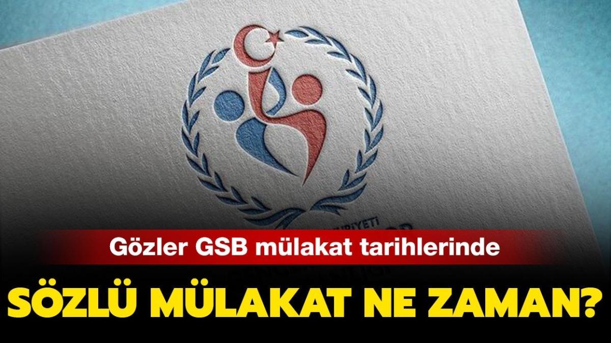 """GSB mülakat 2021 ne zaman düzenlenecek"""" GSB sözlü mülakat tarihi açıklandı mı"""""""