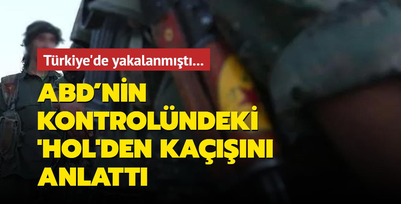 Türkiye'de yakalanmıştı... ABD'nin kontrolündeki kamptan kaçışını anlattı