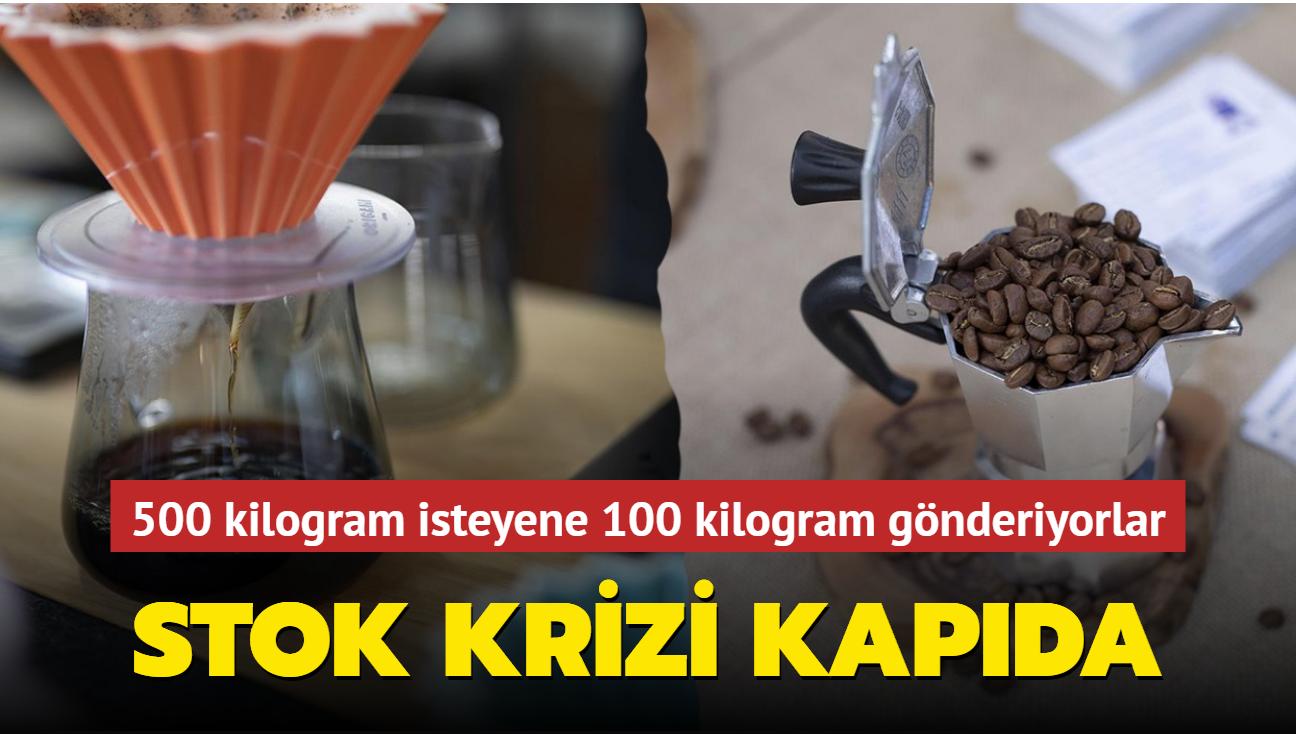 500 kilogram isteyene 100 kilogram gönderiyorlar: Kahve krizi kapıda