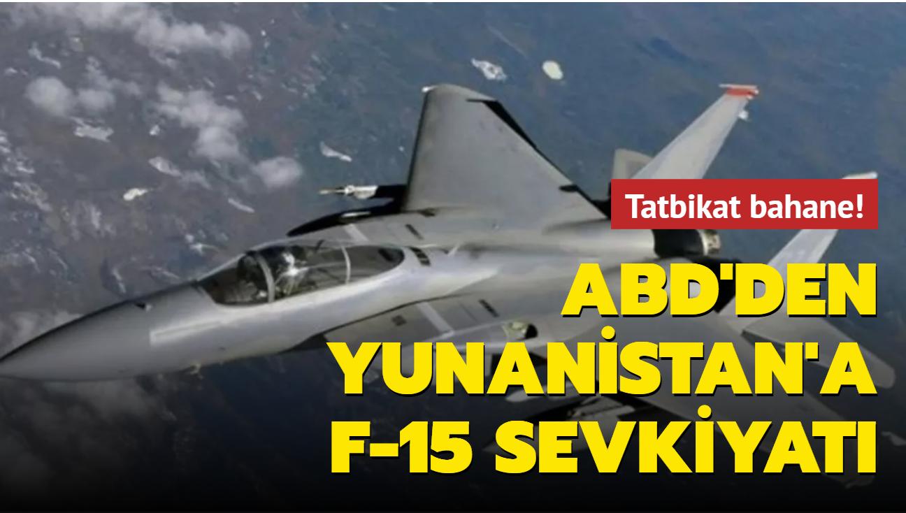 ABD'den Yunanistan'a 15 adet F-15 sevkiyatı