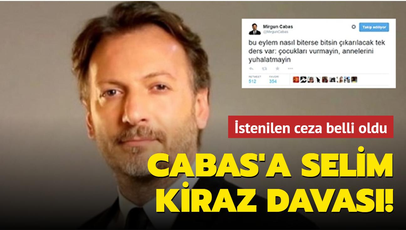 Mirgün Cabas'a Selim Kiraz davası!