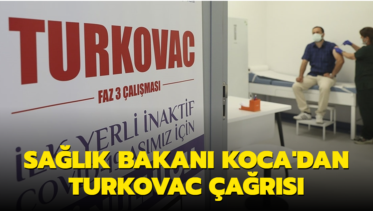 Sağlık Bakanı Fahrettin Koca'dan Turkovac çağrısı