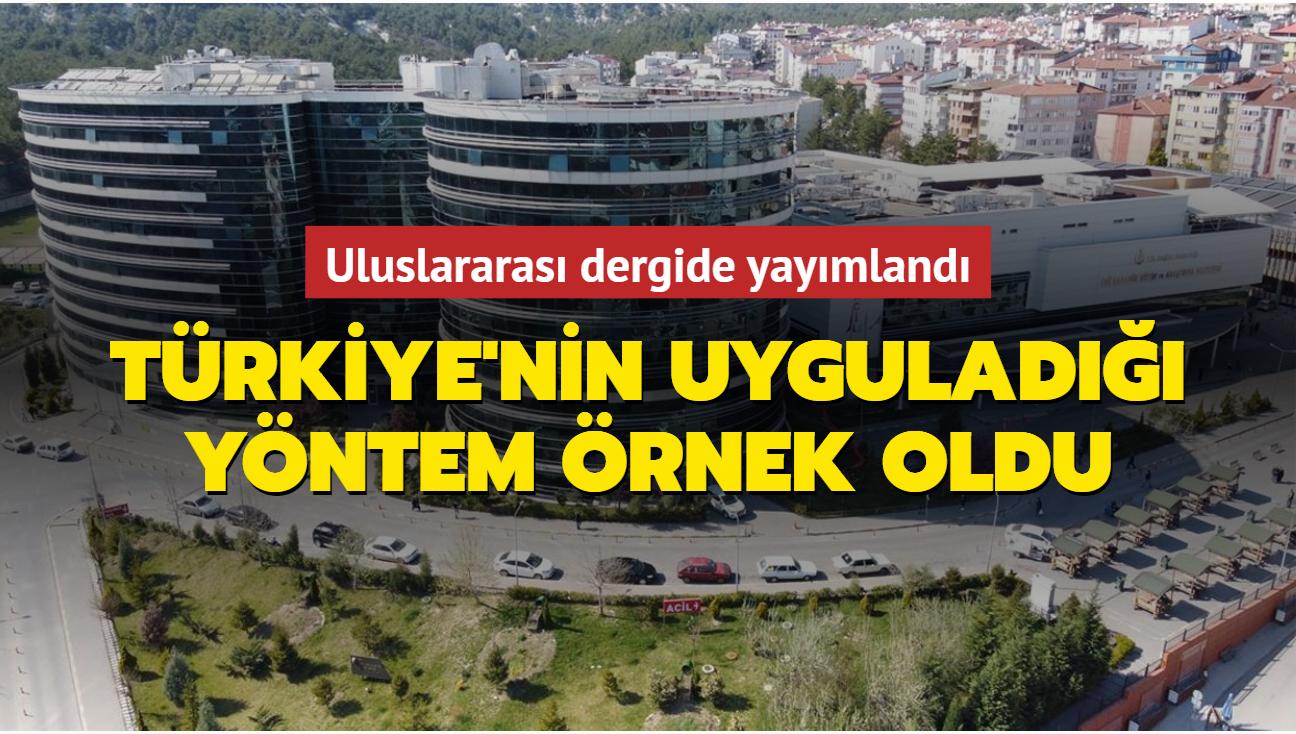 Türkiye'nin uyguladığı tedavi yöntemini örnek gösterdiler