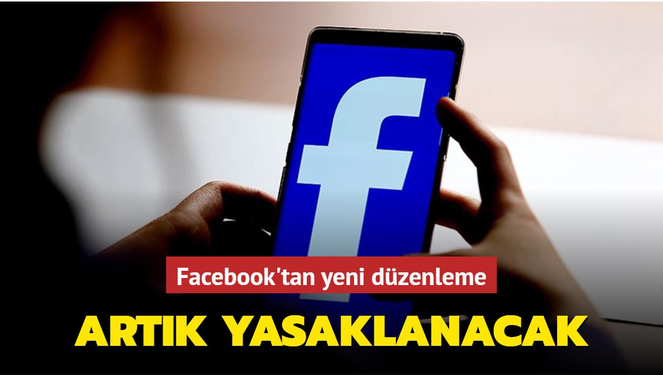 Facebook'tan yeni düzenleme: Artık yasaklanacak