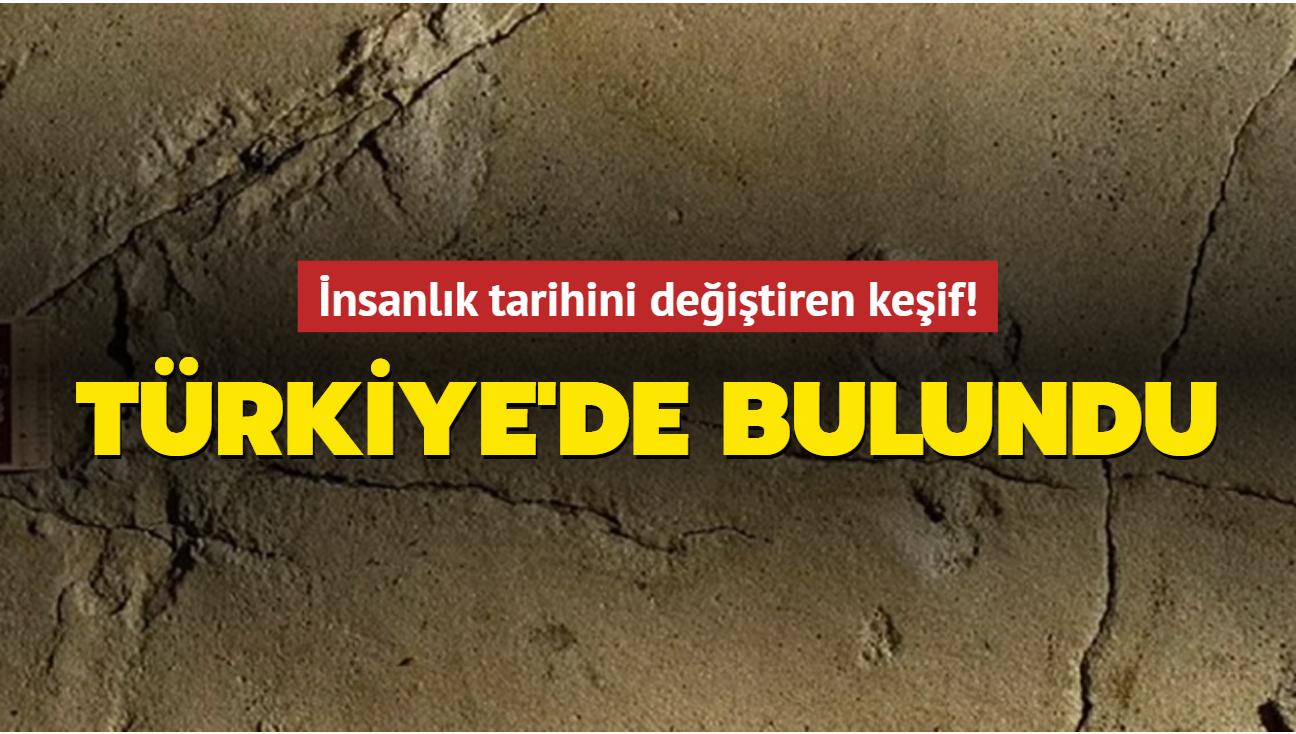 İnsanlık tarihini değiştiren keşif! Türkiye'de bulundu