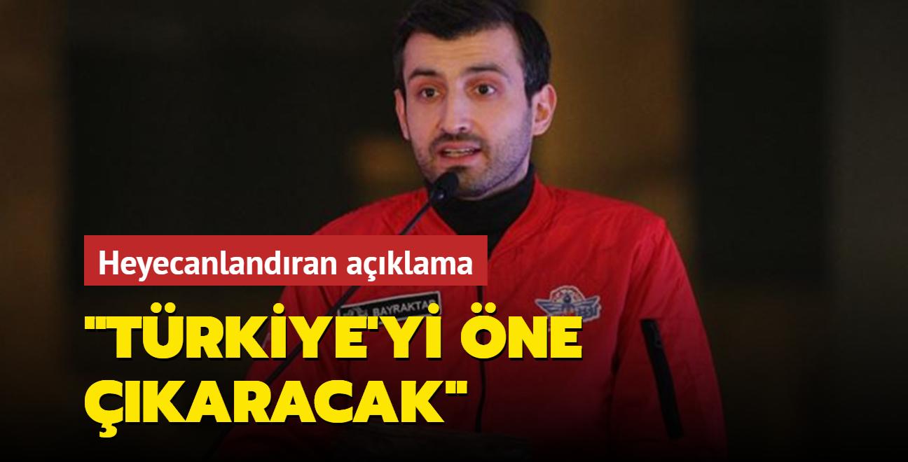 Selçuk Bayraktar'dan heyecanlandıran açıklama: Türkiye'yi öne çıkaracak!