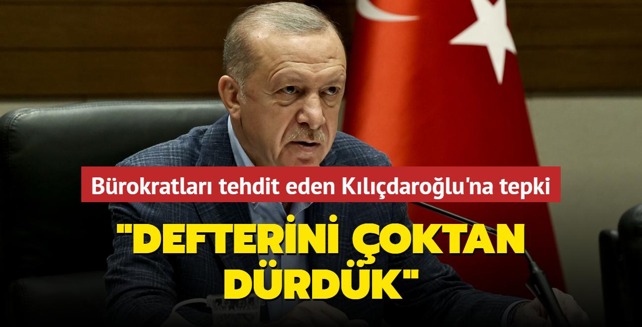 Başkan Erdoğan'dan bürokratları tehdit eden Kılıçdaroğlu'na sert tepki