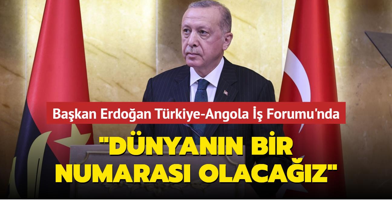 Başkan Erdoğan Türkiye-Angola İş Forumu'nda konuştu: İHA filomuzla dünyanın bir numarası olacağız