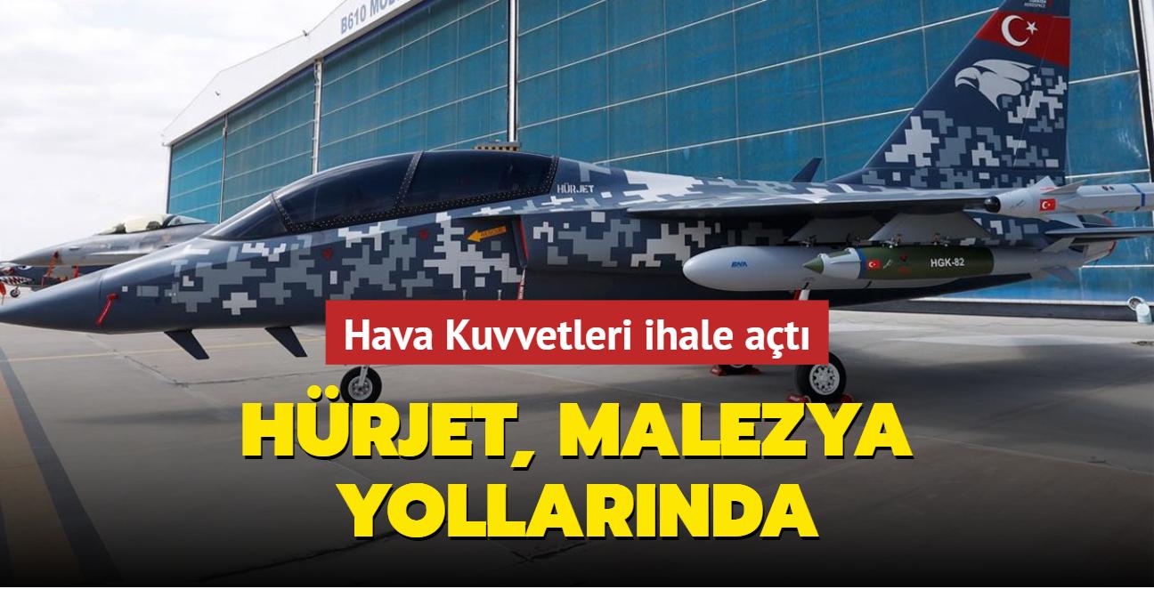 Hava Kuvvetleri ihale açtı... Hürjet, Malezya yollarında