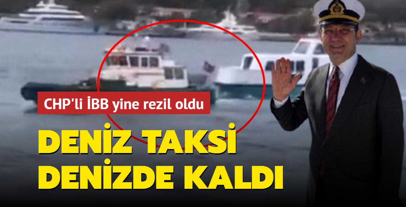 CHP'li İBB'ye ait Deniz Taksi Boğaz'ın ortasında arızalandı