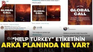 <p class='MsoNormal'>'Help  Turkey' etiketinin gerçek yüzü... Kara propagandayla kim neyi hedefledi?