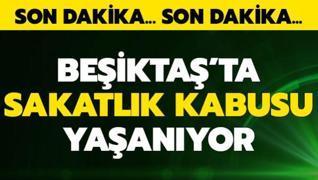 Beşiktaş'ta sakatlık kabusu yaşanıyor