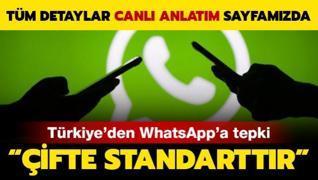 Canlı Anlatım: Türkiye'den WhatsApp'a 'çifte standart' tepkisi
