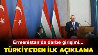 Ermenistan'da darbe girişimi... Türkiye'den ilk açıklama