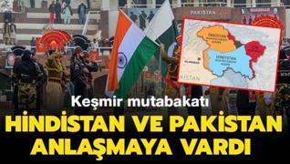 Hindistan ve Pakistan anlaşmaya vardı