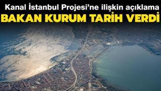 Kanal İstanbul Projesi'ne ilişkin açıklama... Bakan Kurum tarih verdi