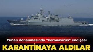 Yunan donanmasında 'koronavirüs' endişesi