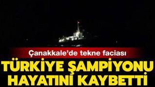 Batan teknede Türkiye Şampiyonu hayatını kaybetti