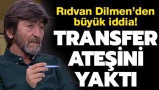 Rıdvan Dilmen transfer ateşini yaktı! Büyük iddia
