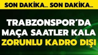 Trabzonspor'da derbi öncesi zorunlu kadro dışı