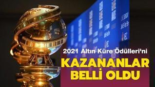 2021 Altın Küre Ödülleri'ni kazananlar belli oldu