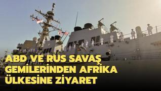 ABD ve Rus savaş gemilerinden Afrika ülkesine ziyaret
