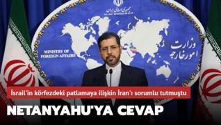 İran'dan Netanyahu'nun İran'ı suçlayan açıklamalarına yalanlama