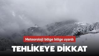 Meteoroloji bölgeleri uyardı: Tehlikeye dikkat