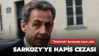 Eski Fransa Cumhurbaşkanı Sarkozy hakkında hapis kararı