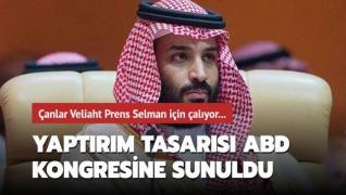 ABD Kongresine, Veliaht Prens Selman'a yönelik yaptırım tasarısı sunuldu