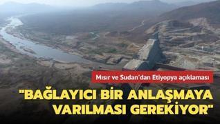 Mısır ve Sudan'dan Etiyopya açıklaması: Hedasi Barajı konusunda 'bağlayıcı bir anlaşmaya varılması gerekiyor'